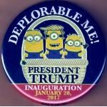 Trump 5N - Deplorable Me!  President  Trump Inauguration January 20, 2017 Campaign Button