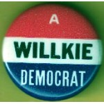 Willkie 1K - A Willkie Democrat Campaign Button