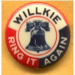 Willkie 7A  - Willkie Ring It Again Campaign Button