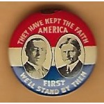 Wilson 8B  - They Have Kept The Faith  American First We'll Stand By Them  Campaign Button