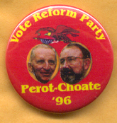 Perot 1996 campaign button.