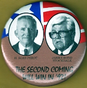 Ross Perot campaign button.