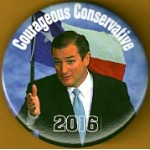 Cruz 5A - Courageous Conservative (Ted Cruz) 2016 Campaign Button