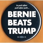 Sanders  5G  - In poll after poll after poll... Bernie  Beats Trump  Campaign Button