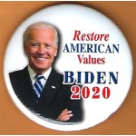 Biden 1A  - Restore American Values Biden  2020  Campaign Button