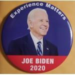 Biden  1B  - Experience Matters Joe Biden 2020  Campaign Button