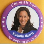 Harris  4A  - I'm with her Kamala Harris for President 2020  Campaign Button