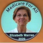 Warren  5B  - Medicare For All  Elizabeth Warren 2020 Campaign Button
