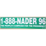 3rd Party 21J - Nader 96 The People's Campaign For The Presidency  Bumpersticker