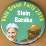 3rd Party 28J - Vote Green Party 2016  Stein - Baraka Campaign Button