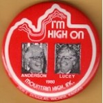 3rd Party 2T - I'm High On Anderson Lucey 1980 Campaign Button