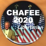 3rd Party 8M - Chafee 2020 Libertarian Campaign Button
