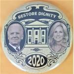 Biden 10G  -  Joe Jill Restore Dignity  2020 Campaign Button