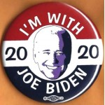 Biden 12F  - I'm With Joe  Biden 2020  Campaign Button