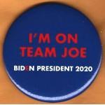 Biden 5G  - I'm On Team Joe Biden President 2020 Campaign Button