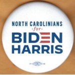 Biden 17H  - North Carolinians  for  Biden Harris   Campaign Button
