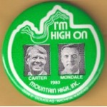Carter 1Q - I'm High On Carter Mondale 1980 Campaign Button