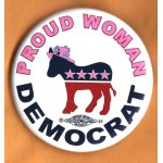 Cause 12T  - Proud Woman Democrat Campaign Button