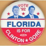Clinton 10L - Vote '92 Florida Is For Clinton Gore Campaign Button