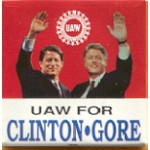 Clinton 52A - UAW For Clinton Gore Campaign Button