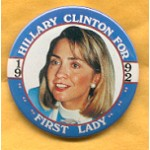 Hillary 53A - Hillary Clinton For First Lady 1992 Campaign Button