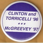 Clinton 77D - Clinton and Torricelli '96 McGreevey '97 Campaign Button