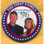 Hillary 80A  - The First Family Bill and Hillary Clinton 96 Campaign Button