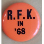 Kennedy RFK 10N - RFK In '68 Campaign Button