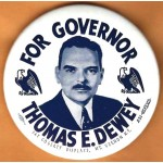 Dewey 4R -  For Governor Thomas E. Dewey Campaign Button