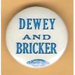 Dewey 7E - Dewey And  Bricker Campaign Button