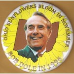 Dole 7M - Ohio Sunflowers Bloom In November Bob Dole In 1996 Campaign Button