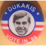 Dukakis 10D - Dukakis Vote In '88 Campaign Button