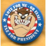 Fantasy 15A - Taz For President Campaign Button