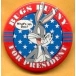 Fantasy 8A - Bugs Bunny For President Campaign Button
