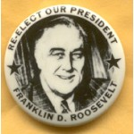 FDR 2G - Re-Elect Our President Franklin D. Roosevelt Campaign Button