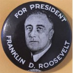 FDR 9H - For President Franklin D. Roosevelt Campaign Button