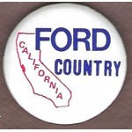Ford 9E - California Ford Country Campaign Button
