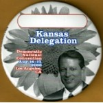 Gore 1G -Kansas Delegation Democratic National Convention Aug 14 - 17 Los Angeles , CA (Gore)  Campaign Button