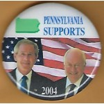 G. W. Bush 15J- Pennsylvania Supports (Bush Cheney) 2004 Campaign Button