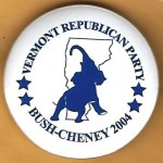 G.W. Bush 40E - Vermont Republican Party Bush - Cheney 2004 Campaign Button