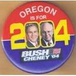 G. W. Bush 48E - Oregon Is For Bush Cheney '04 Campaign Button