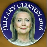 Hillary 15F - Hillary Clinton 2016 Campaign Button