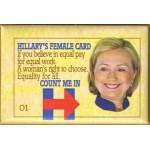 Hillary 34B - Hillary's Female Card Count Me In Campaign Button