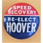 Hoover 7M - Speed Recovery Re-Elect Hoover Campaign Button