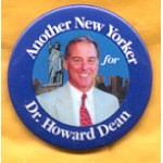 Hopeful 63A -  Another New Yorker for Dr. Howard Dean Campaign Button
