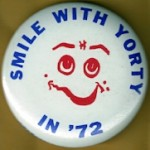 Hopeful 96F - Smile With Yorty In '72 Campaign Button