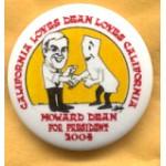 Hopeful 10G - California Loves Dean Loves California Howard Dean For President 2004 Campaign Button