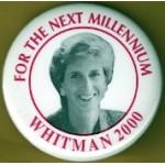 Hopeful 85K - For The Next Millennium  Whitman 2000 Campaign Button