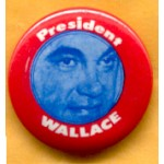 Hopeful 9E - President Wallace Campaign Button