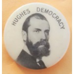 Hughes 4D - Hughes Democracy  Campaign Button